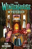 Cover image for The Winterhouse mysteries / Ben Guterson ; with illustrations by Chloe Bristol.