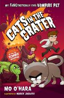 Cover image for Cats in the crater / Mo O'Hara ; illustrated by Marek Jagucki.