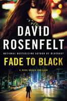 Cover image for Fade to black / David Rosenfelt.