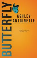 Cover image for Butterfly / Ashley Antoinette.