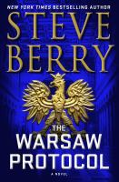Cover image for The Warsaw protocol / Steve Berry.