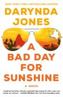 Cover image for A bad day for Sunshine / Darynda Jones.