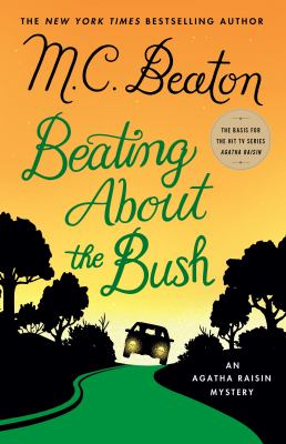 Cover image for Beating about the bush / M. C. Beaton.