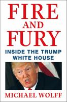 Cover image for Fire and fury : inside the Trump White House / Michael Wolff.