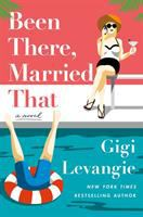 Cover image for Been there, married that / Gigi Levangie.