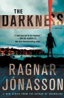 Cover image for The darkness / Ragnar Jonasson.