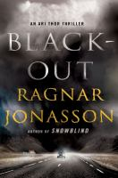 Cover image for Blackout / Ragnar Jónasson ; translated by Quentin Bates.