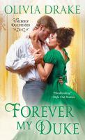Cover image for Forever my duke / Olivia Drake.