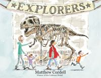 Cover image for Explorers / Matthew Cordell.