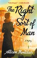 Cover image for The right sort of man / Allison Montclair.