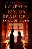 Cover image for In the lion's den / Barbara Taylor Bradford.