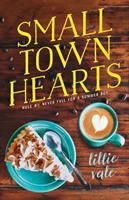 Cover image for Small town hearts / Lillie Vale.