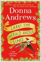 Cover image for Lark! the herald angels sing / Donna Andrews.