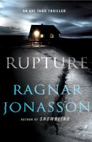 Cover image for Rupture / Ragnar Jónasson ; translated by Quentin Bates.