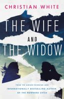 Cover image for The wife and the widow / Christian White.
