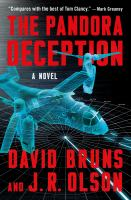 Cover image for The Pandora deception / David Bruns and J.R. Olson.