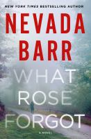 Cover image for What Rose forgot / Nevada Barr.