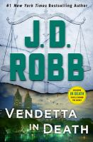Cover image for Vendetta in death / J. D. Robb.