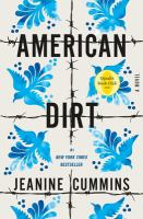 Cover image for American dirt / Jeanine Cummins.