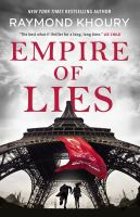 Cover image for Empire of lies / Raymond Khoury.