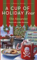 Cover image for A cup of holiday fear / Ellie Alexander.