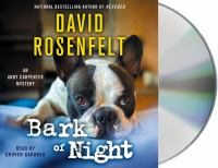 Cover image for Bark of night [sound recording] / David Rosenfelt.