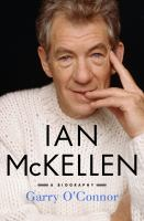 Cover image for Ian McKellen : a biography / Garry O'Connor.