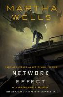 Cover image for Network effect / Martha Wells.