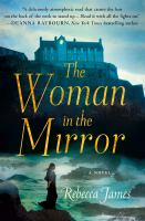 Cover image for The woman in the mirror / Rebecca James.