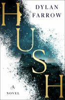 Cover image for Hush / Dylan Farrow.
