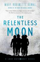 Cover image for The relentless moon / Mary Robinette Kowal.