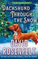 Cover image for Dachshund through the snow / David Rosenfelt.