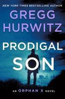 Cover image for Prodigal son / Gregg Hurwitz.