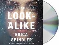 Imagen de portada para The look-alike [sound recording] / Erica Spindler.