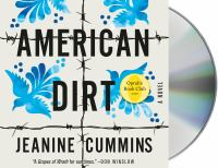 Cover image for American dirt [sound recording] / Jeanine Cummins.