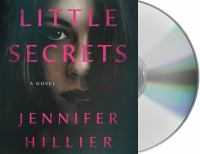 Cover image for Little secrets [sound recording] / Jennifer Hillier.