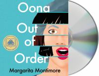 Cover image for Oona out of order [sound recording] / Margarita Montimore.