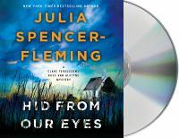 Imagen de portada para Hid from our eyes [sound recording] / Julia Spencer-Fleming.