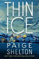 Cover image for Thin ice : a mystery / Paige Shelton.