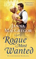 Cover image for Rogue most wanted / Janna MacGregor.