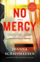 Cover image for No mercy / Joanna Schaffhausen.