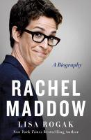 Cover image for Rachel Maddow / Lisa Rogak.