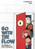 Cover image for Go with the flow / Lily Williams & Karen Schneemann.