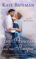 Imagen de portada para The princess and the rogue / Kate Bateman.