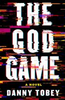 Cover image for The God Game / Danny Tobey.