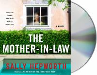 Cover image for The mother-in-law [sound recording] / by Sally Hepworth.