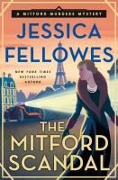 Cover image for The Mitford scandal / Jessica Fellowes.