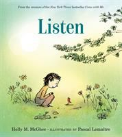 Cover image for Listen / Holly M. McGhee ; illustrated by Pascal Lemaître.
