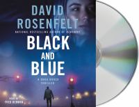 Cover image for Black and blue [sound recording] / David Rosenfelt.