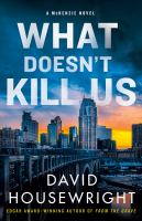 Cover image for What doesn't kill us.